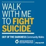 Get Out Of The Darkness With Benefit Walk