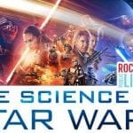 Let the Force Be With You at the Rock Island Library's Science of Star Wars Event