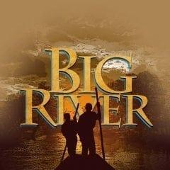 Big River Will Take You On An Enjoyable Journey