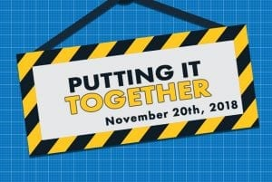 Putting It Together: Part 2 - November 20th, 2018