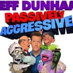 Jeff Dunham Brings Passively Aggressive Tour to TaxSlayer Center!