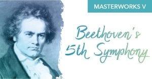 QCSO Presents Masterworks V: Beethoven's 5th Symphony