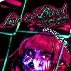 Love is Blind at Factory of Fear