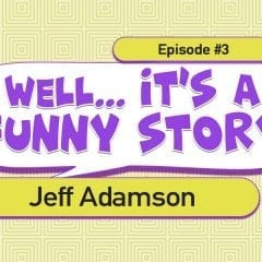 Well... It's a Funny Story - EP02: Patrick Adamson