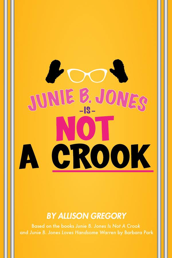 Junie B  Jones is Not a Crook Comes to Circa '21 Stage