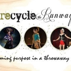 Recycle the Runway Reclaiming Purpose in a Throwaway World