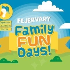 Fejervary Family Fun Days are Back!