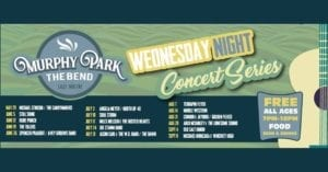 Enjoy Live Music at Murphy Park in The Bend this Summer!