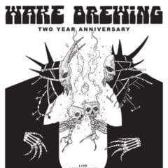 WAKE Brewing Celebrates Two Year Anniversary!