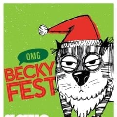 OMG! Becky Fest December Happening this Weekend!