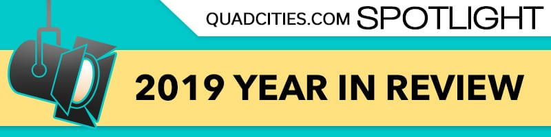 Quad Cities 2019 Year In Review