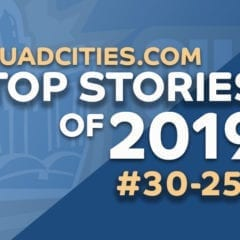 QuadCities.com - Top 30 Stories Of 2019 (#30 - #21)