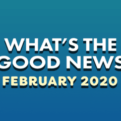 What's The Good News For February?