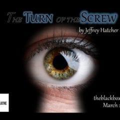 Black Box Theatre Postpones First Week Of 'Turn of the Screw'