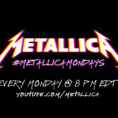 Turn Your Mondays into Metallica Mondays