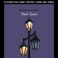 Playcrafters Barn Theatre Presents 'Their Town'