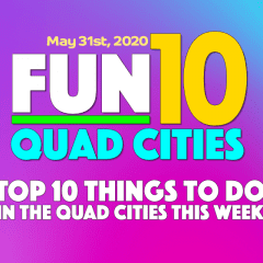 10 Fun Things To Do Week of May 31st: Raging, Wining, Laughing and MORE!