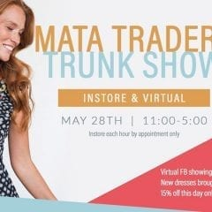 Mata Traders Trunk Show at The Ruby Slipper