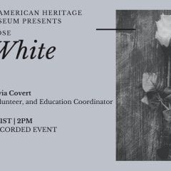 GAHC Presents 'The White Rose' Virtually