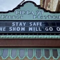 Circa '21 Dinner Playhouse To Stay Closed Until Fall