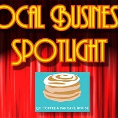 Local Business Spotlight: QC Coffee And Pancake House