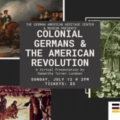 Colonial Germans & the American Revolution Program This Weekend