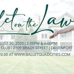 Ballet Quad Cities Presents Ballet on the Lawn