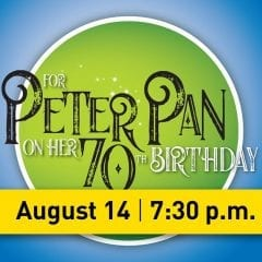 For Peter Pan on Her 70th Birthday