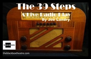 Black Box Theatre Presenting 'The 39 Steps'