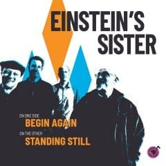 """Preview Einstein's Sister's New Single, """"Begin Again"""" On QuadCities.com!"""