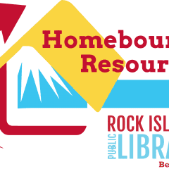 Rock Island Public Library Offers Homebound Resources Program