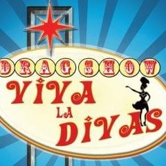 Viva La Divas Drag Show Has Returned!