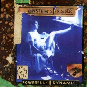 Reviewing Einstein's Sister's First Album... In Advance Of Their New Record Due Tomorrow