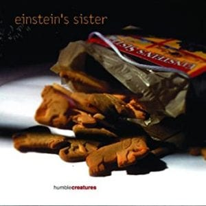 A Review Of Einstein's Sister's 'Humble Creatures'