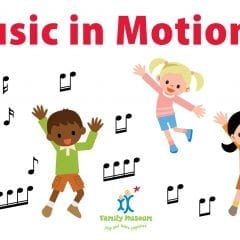 Music in Motion at Family Museum