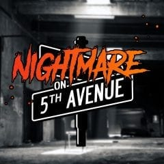 Experience A 'Nightmare on 5th Ave'