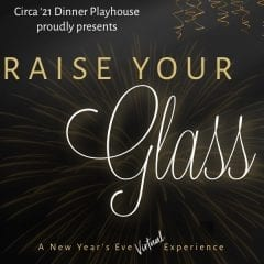 'Raise Your Glass' With New Virtual Cabaret From Rock Island's Circa '21