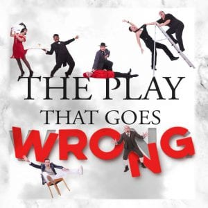 Rock Island's Circa '21 Dinner Theater Postpones 'Play That Goes Wrong' Until 2022