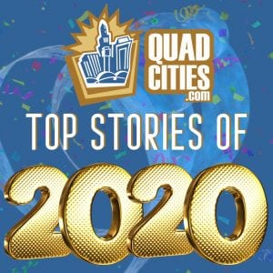 QuadCities.com Top Stories Of 2020: Part Five. July And August