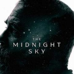 Last Man (Review: The Midnight Sky)