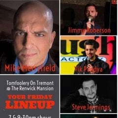 Packed Lineup of Comedians at Friday's Tomfoolery on Tremont