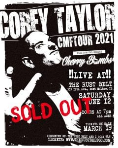 Corey Taylor Show At East Moline's Rust Belt SOLD OUT, Second Show Added!