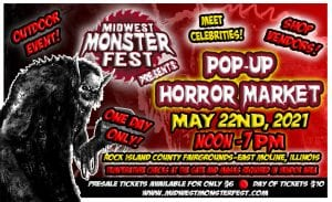 Midwest Monster Fest Pop-Up Horror Market Stalking Your Way May 22!