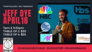 'Tonight Show' Comedian Jeff Dye Performing At Davenport's Tomfoolery on Tremont Sunday