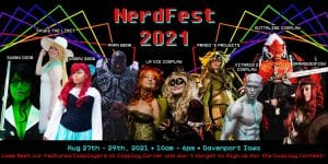 All-New Nerdfest 2021 Beams Into Davenport's RiverCenter In August!