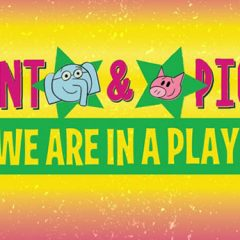 Circa '21's 'Elephant & Piggie' Kids' Show Opening This Week In Rock Island