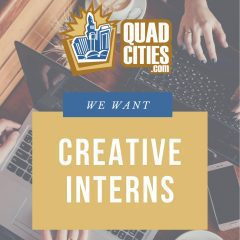 Want To Write About The Local Arts Scene And POSITIVE News? QuadCities.com Is Seeking Interns!