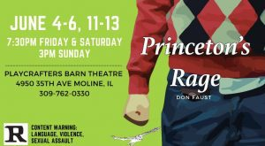 REVIEW: Playcrafters' Hard-Hitting 'Princeton's Rage' Is Flawed, But Definitely Worth Seeing