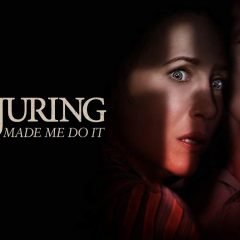 The Devil Went Down to Connecticut (Review: The Conjuring: The Devil Made Me Do It)
