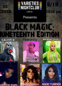 Black Magic Drag Show Hits The Stage On Juneteenth At Davenport's Varieties Nightclub